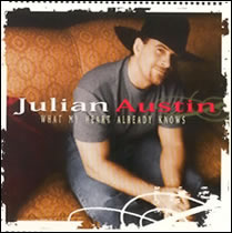 Julian Austin - What My Heart Already Knows