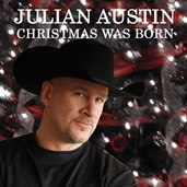 Julian Austin - Christmas Was Born